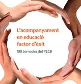 XIII Jornadas del Proyecto educativo Ciudad de Barcelona, centradas en el acompañamiento en la educación